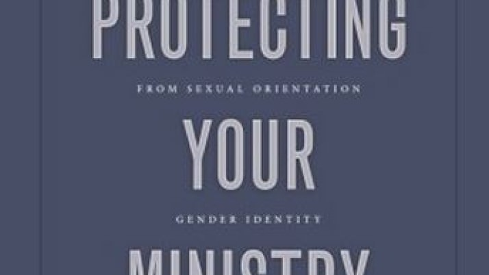 Protecting Your Ministry From Sexual Orientation Gender Identity Lawsuits
